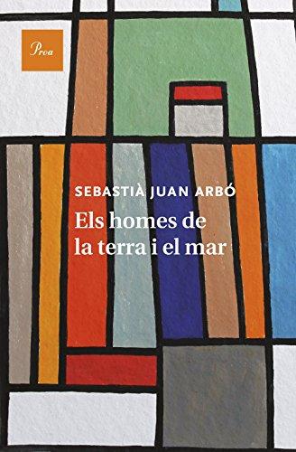 Els homes de la terra i el mar (Catalan Edition)
