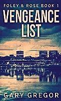Vengeance List (Foley & Rose)