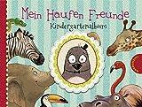Mein Haufen Freunde ? Kindergartenalbum - Kerstin Schoene