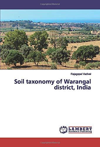 Soil taxonomy of Warangal district, India