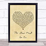 The Show Must Go On Vintage Heart Song Lyric Art Music Quote Gift Poster Print