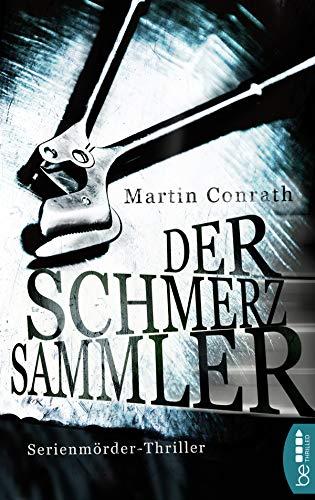 Der Schmerzsammler: Serienmörder-Thriller (Profilerin Fran Miller 1)
