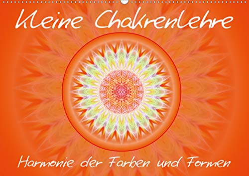 Kleine Chakrenlehre/CH-Version (Wandkalender 2021 DIN A2 quer)