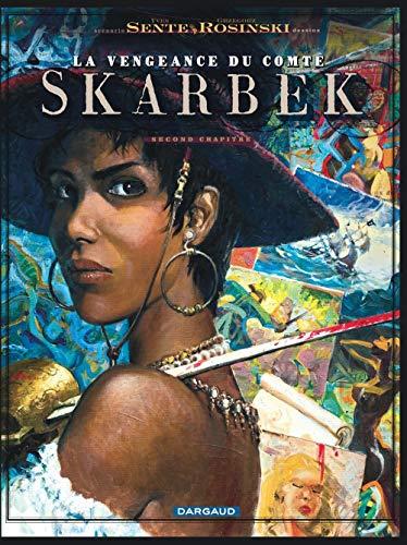 La vengeance du Comte Skarbek - tome 2 - Un Coeur de Bronze