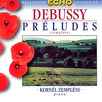 Debussy: Preludes (Complete)