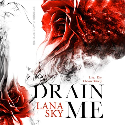 Drain Me Audiobook By Lana Sky cover art