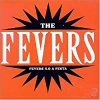 Fevers 4.0 a Festa by Fevers (2004-11-23)