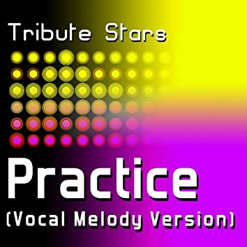 Drake - Practice (Vocal Melody Version)