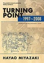 Scaricare Libri Turning Point: 1997-2008 PDF