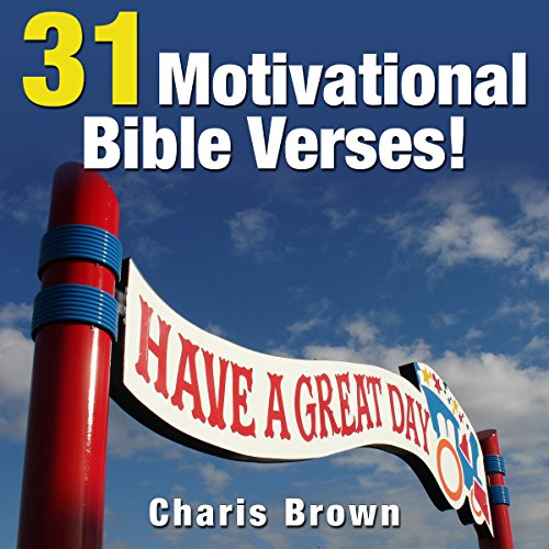 31 Motivational Bible Verses! audiobook cover art