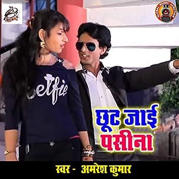 Chhut Jaai Pasina - Single