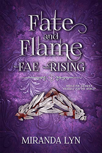 Fate and Flame (Fae Rising Book 3) (English Edition)