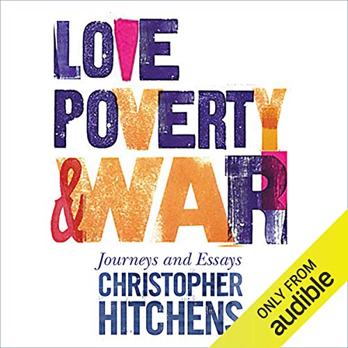 Love, Poverty, and War audiobook cover art