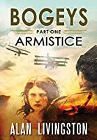 Bogeys: Armistice: Part One