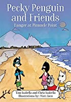 Pecky Penguin and Friends: Danger at Pinnacle Point