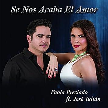 Se Nos Acaba el Amor (feat. Jose Julian)