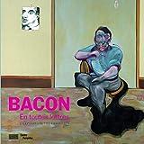 Francis Bacon en toutes lettres - Catalogue de l'expostion présentée au Centre Pompidou du 11 septembre 2019 au 20 janvier 2020