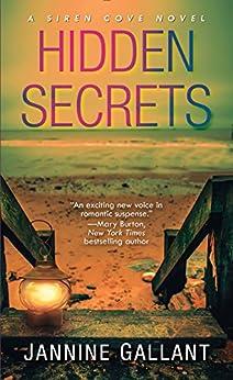 Hidden Secrets (A Siren Cove Novel Book 3) by [Jannine Gallant]