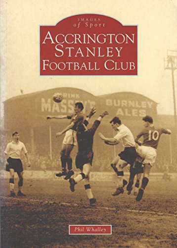 Accrington Stanley FC (Archive Photographs: Images of Sport)