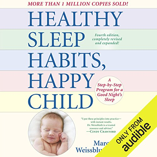 Healthy Sleep Habits, Happy Child, 4th Edition cover art