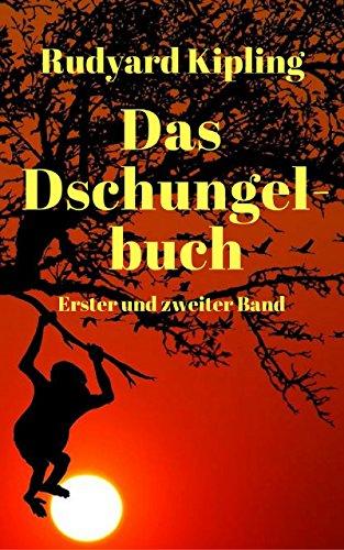 Das Dschungelbuch: Erster und zweiter Band (German Edition)