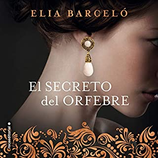 El secreto del orfebre [The Secret of the Goldsmith]                   Autor:                                                                                                                                 Elia Barceló                               Sprecher:                                                                                                                                 Alberto Iriarte,                                                                                        Raquel Moreno                      Spieldauer: 1 Std. und 54 Min.     Noch nicht bewertet     Gesamt 0,0