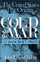 The United States and the Origins of the Cold War, 1941-1947 (Contemporary American History Series)