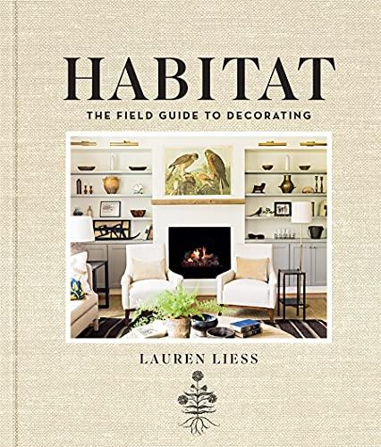 <em>Habitat: The Field Guide to Decorating</em>