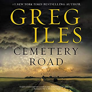 Cemetery Road     A Novel              Written by:                                                                                                                                 Greg Iles                               Narrated by:                                                                                                                                 Scott Brick                      Length: 23 hrs and 43 mins     44 ratings     Overall 4.5
