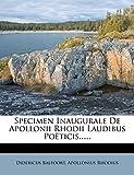 Specimen Inaugurale De Apollonii Rhodii Laudibus Poëticis......