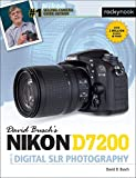David Busch's Nikon D7200 Guide to Digital SLR Photography (The David Busch Camera Guide Series)