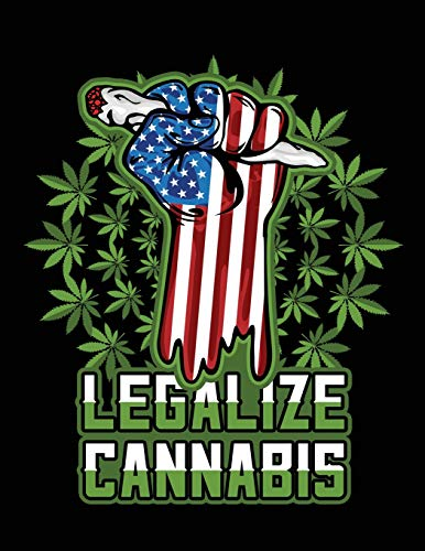 Legalize Cannabis: Marijuana Strain Review Logbook American Flag Fist Wit Joint