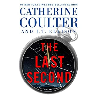 The Last Second     A Brit in the FBI, Book 6              By:                                                                                                                                 Catherine Coulter,                                                                                        J.T. Ellison                               Narrated by:                                                                                                                                 MacLeod Andrews,                                                                                        Renee Raudman                      Length: 11 hrs and 44 mins     278 ratings     Overall 4.6