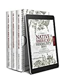 The Native American Herbalist's Bible: 3-in-1 All-Encompassing Apothecary Guide: All You Will Need, From the Field Handbook to Find and Harvest Your Herbs to the Dispensatory of Herbal Remedies