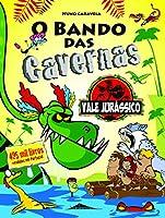 O Bando das Cavernas 25: Vale Jurássico (Portuguese Edition)