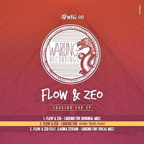 Flow  and amp; Zeo, Karina Zeviani & Adana Twins