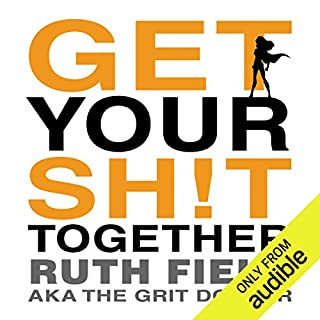 Get Your Sh!t Together  cover art