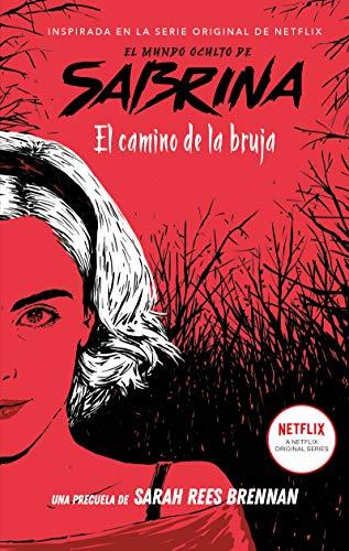 El Mundo Oculto de Sabrina: El camino de la bruja: 1