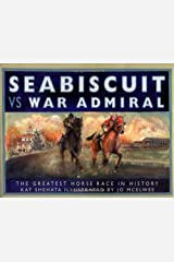 Seabiscuit vs War Admiral: The Greatest Horse Race in History Hardcover