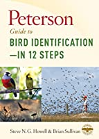 Peterson Guide to Bird Identification?in 12 Steps