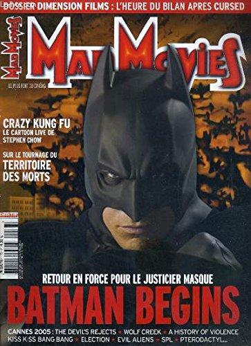 MAD MOVIES - N°176 - JUIN 2005 - BATMAN BEGINS - crazy kung-fu, cursed, dossier dimension films, le territoire des morts, batman begins, cannes 2005, film decrypte: les tueurs de la lune de miel...