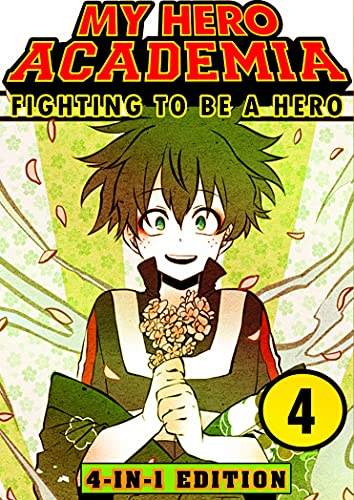 Fighting My Hero Academia 4: Book 4 Collection - Fantasy Adventures Shonen Manga Action My Hero Academia Graphic Novel (English Edition)