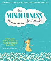 Mindfulness Journal: The Ultimate Guide to Well-Being