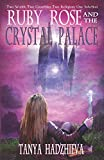 Ruby Rose & The Crystal Palace