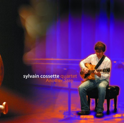 Another Step by Sylvain Cossette Quartet (2006-12-26)