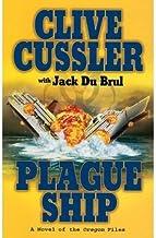 By Clive Cussler Plague Ship (Oregon Files) (Lrg) [Paperback]