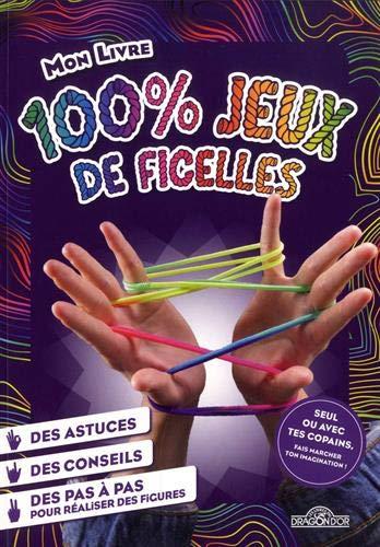 Mon livre 100 % jeux de ficelles (French Edition)