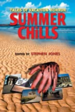 Summer Chills: Tales of Vacation Horror by Stephen Jones (Editor) (26-Apr-2007) Paperback
