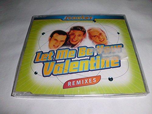 Let Me Be Your Valentine-Remix