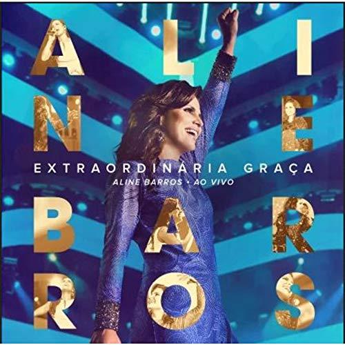 Cd.Extraordinaria Graca - Aline Barros